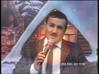 Natiq Mustafayev Babali menim boynuma .